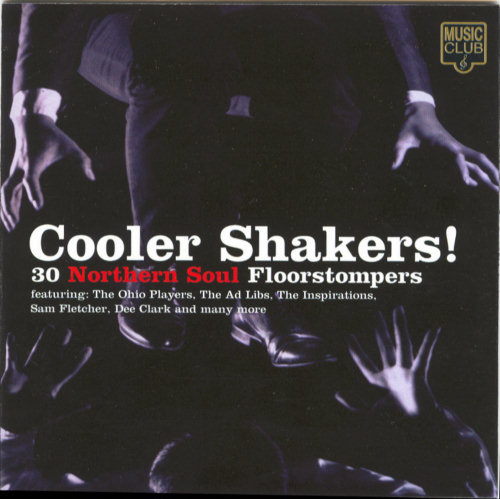 Buy Fred Hughes's CD Cooler Shakers! 30 Northern Soul Floorstompers now!
