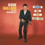 Buy Hank Ballard And The Midnighters's CD Nothing But Good (1952-1962), Disc 4 now!